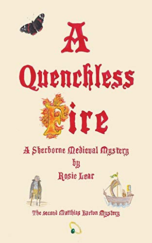 A Quenchless Fire By Rosie Lear