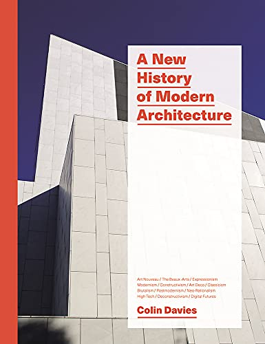 A New History of Modern Architecture By Colin Davies