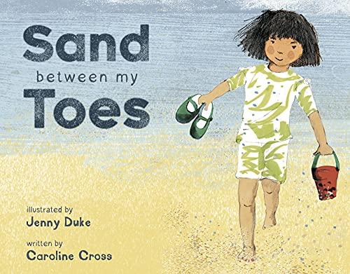Sand Between My Toes By Caroline Cross