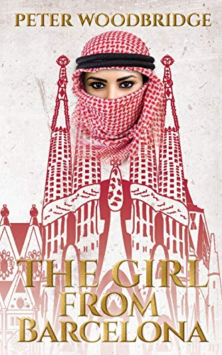 The Girl from Barcelona By Peter Woodbridge