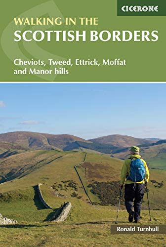Walking in the Scottish Borders By Ronald Turnbull
