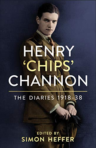 Henry 'Chips' Channon: The Diaries (Volume 1) By Chips Channon