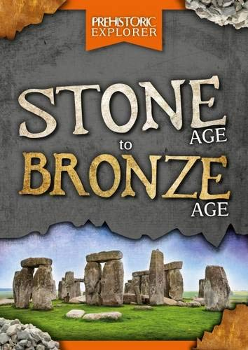Stone Age to Bronze Age By Grace Jones