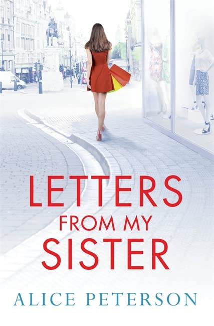 Letters from My Sister by Alice Peterson