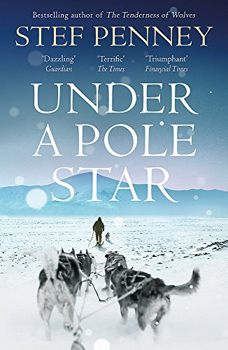 Under a Pole Star: Richard & Judy Book Club 2017 - the most unforgettable love story of the year by Stef Penney