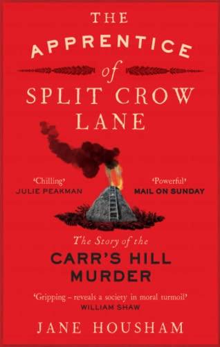 The Apprentice of Split Crow Lane By Jane Housham