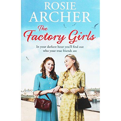 Rosie Archer The Factory Girls