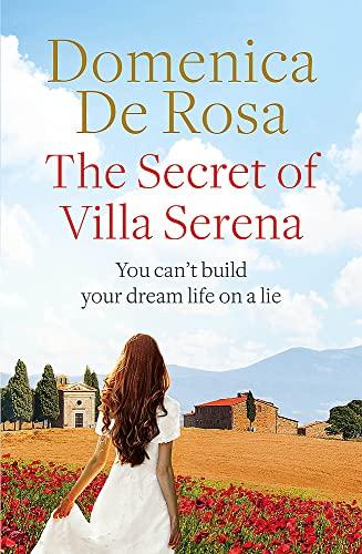 The Secret of Villa Serena By Domenica De Rosa