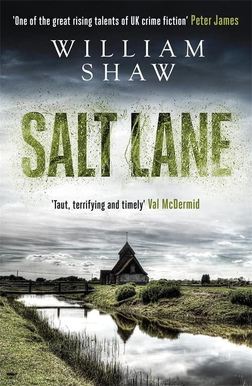 Salt Lane By William Shaw