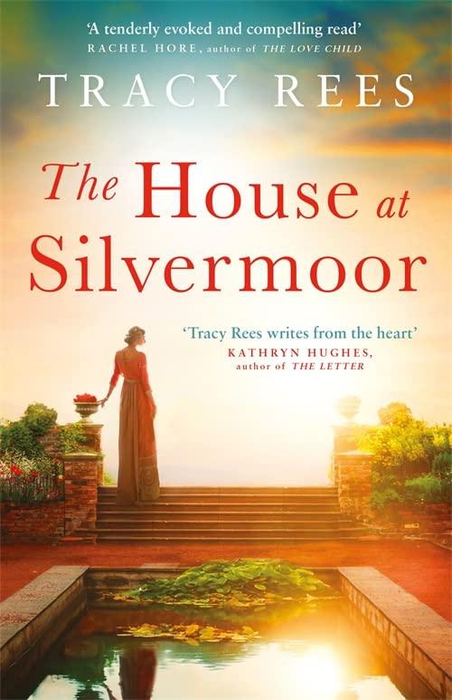 The House at Silvermoor By Tracy Rees