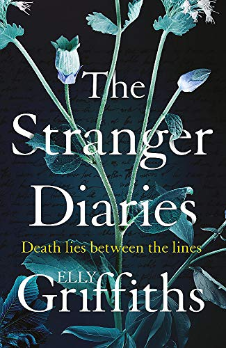 The Stranger Diaries: a gripping, unputdownable Gothic mystery By Elly Griffiths