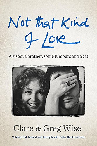Not That Kind of Love By Clare Wise