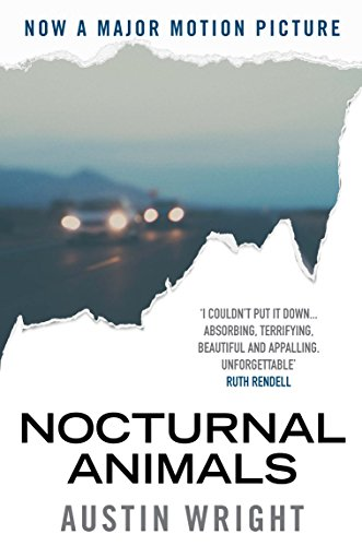 Nocturnal Animals: Film Tie-in Originally Published as Tony and Susan by Austin Wright