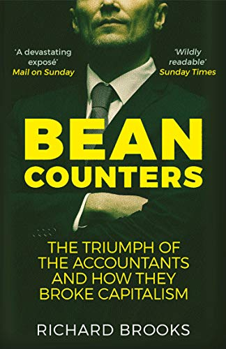Bean Counters By Richard Brooks (author of Bean Counters)