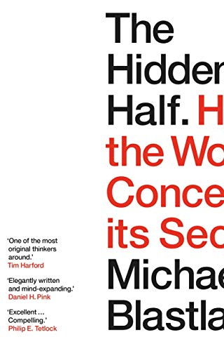 The Hidden Half By Michael Blastland