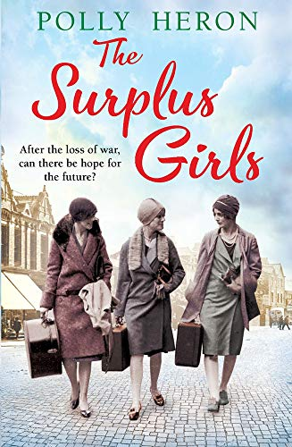 The Surplus Girls By Polly Heron