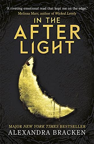 A Darkest Minds Novel: In the Afterlight von Alexandra Bracken