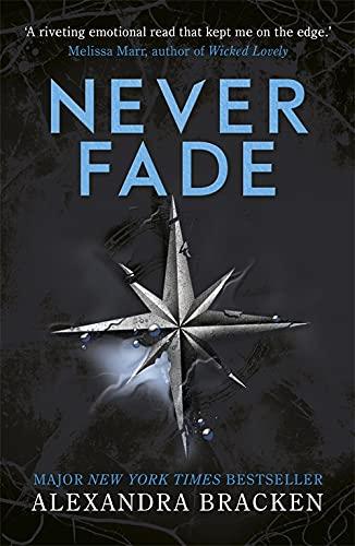 A Darkest Minds Novel: Never Fade von Alexandra Bracken