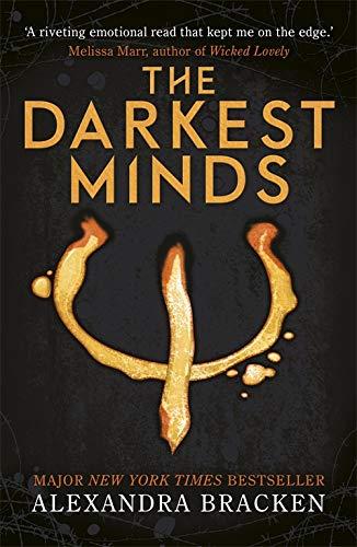 A Darkest Minds Novel: The Darkest Minds von Alexandra Bracken