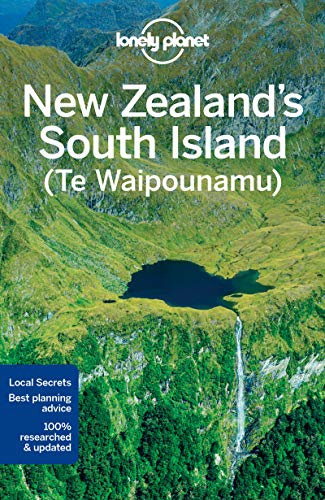 Lonely Planet New Zealand's South Island By Lonely Planet