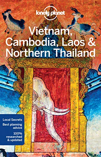 Lonely Planet Vietnam, Cambodia, Laos & Northern Thailand (Travel Guide) By Lonely Planet