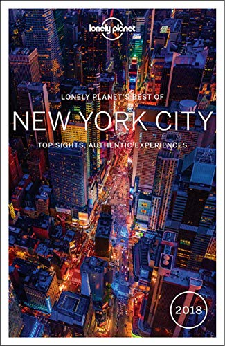 Lonely Planet Best of New York City 2018 (Travel Guide) By Lonely Planet