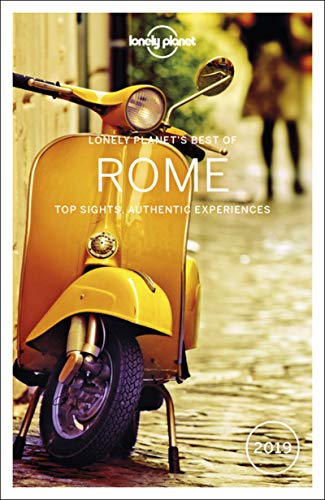 Lonely Planet Best of Rome 2019 (Travel Guide) By Lonely Planet