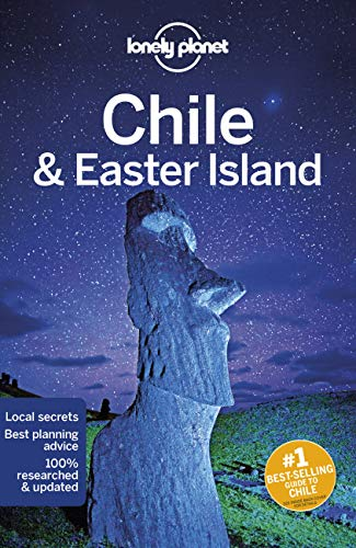 Lonely Planet Chile & Easter Island By Lonely Planet