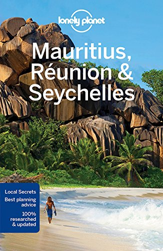 Lonely Planet Mauritius, Reunion & Seychelles By Lonely Planet