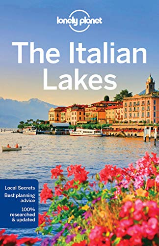 Lonely Planet The Italian Lakes (Travel Guide) By Paula Hardy