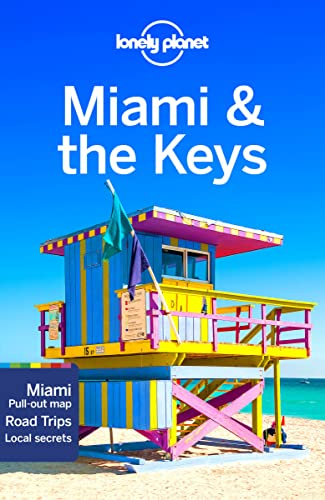 Lonely Planet Miami & the Keys By Lonely Planet