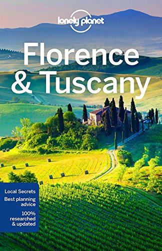 Lonely Planet Florence & Tuscany By Lonely Planet