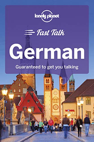 Lonely Planet Fast Talk German (Phrasebook) By Lonely Planet