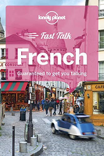 Lonely Planet Fast Talk French (Phrasebook) By Lonely Planet
