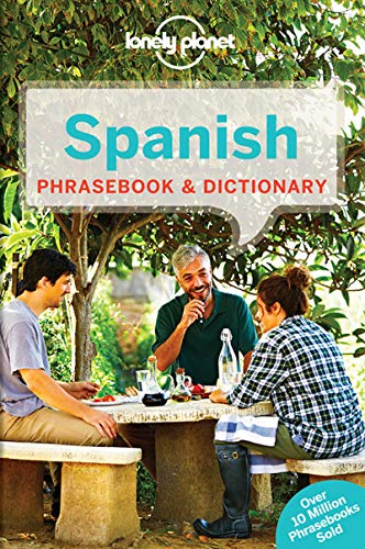 Lonely Planet Spanish Phrasebook & Dictionary By Lonely Planet
