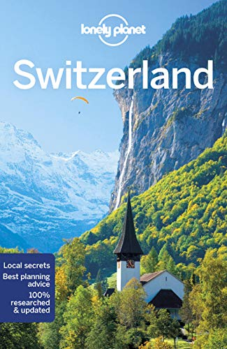 Lonely Planet Switzerland (Travel Guide) By Lonely Planet