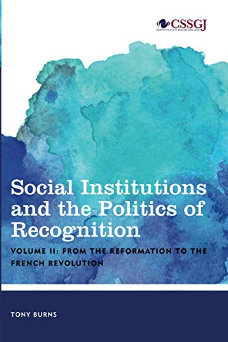 Social Institutions and the Politics of Recognition By Tony Burns