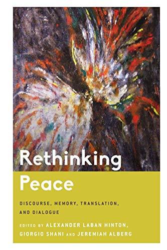 Rethinking Peace By Alexander Laban Hinton