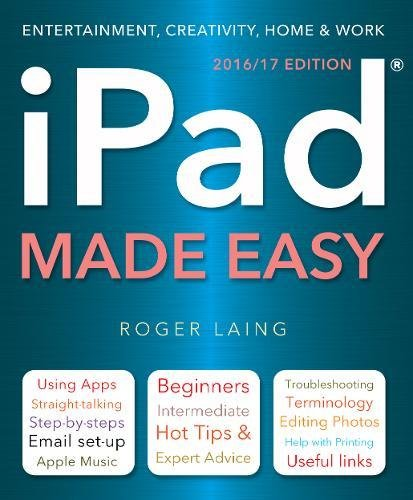 iPad Made Easy (New Edition) By Roger Laing