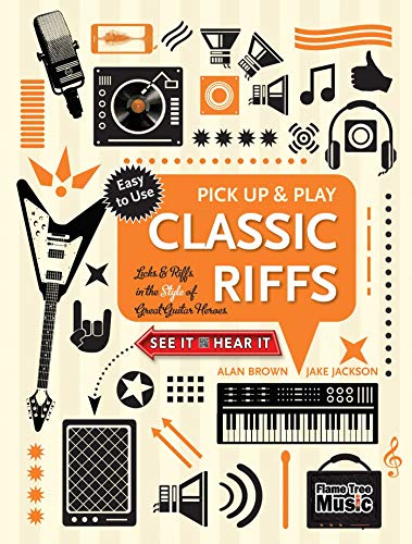 Classic Riffs (Pick Up and Play) By Jake Jackson