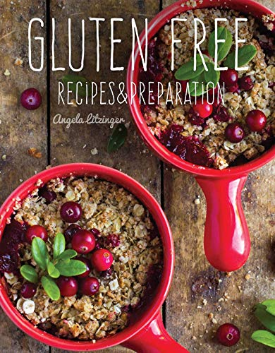 Gluten Free By Angela Litzinger
