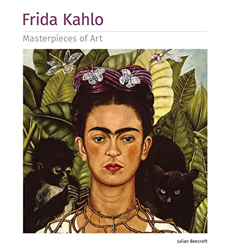 Frida Kahlo Masterpieces of Art By Created by Flame Tree Studio