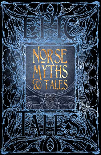 Norse Myths & Tales By Dr Brittany Schorn