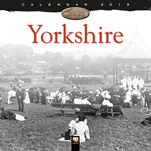 Yorkshire Heritage Wall Calendar 2019 (Art Calendar) By Created by Flame Tree Studio