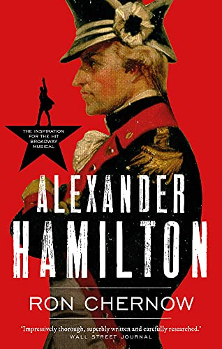 Alexander Hamilton (Great Lives) By Ron Chernow