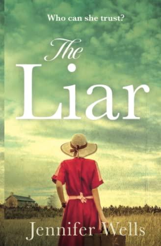 The Liar By Jennifer Wells