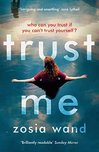 Trust Me By Zosia Wand