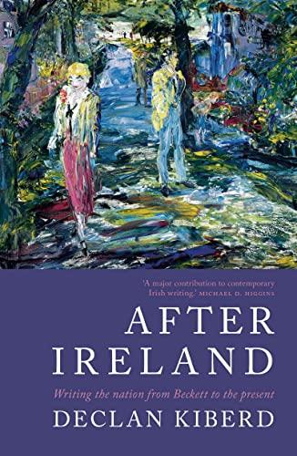 After Ireland By Declan Kiberd