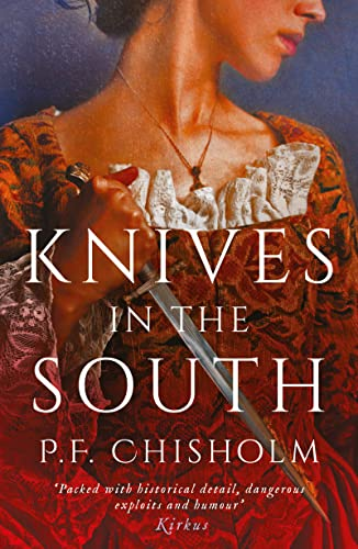 Knives in the South By P.F. Chisholm