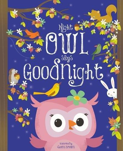Night Owl Says Goodnight